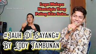 Jauh Di Sayang_Lody Tambunan (Cover Live Keyboard Melayu)