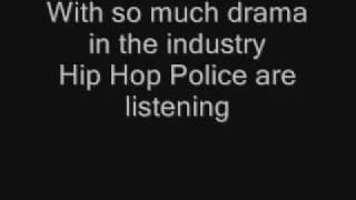 Chamillionaire - Hip hop Police Lirycs