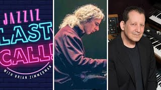 JAZZIZ Last Call: Keyboardists Michael Silverman and Jeff Lorber