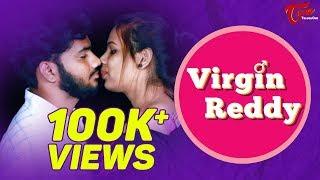 Virgin Reddy   Telugu Short Film 2018   By Vinay Ratnam   TeluguOne