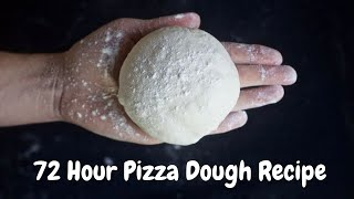 72-Hour Pizza Dough Recipe
