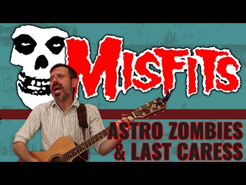 THE MISFITS - ASTRO ZOMBIES/LAST CARESS (Cover)