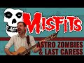 THE MISFITS ASTRO ZOMBIES LAST CARESS Cover mp3