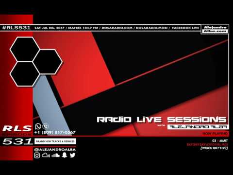 Radio Live Sessions 531 (08/Jul/2017)
