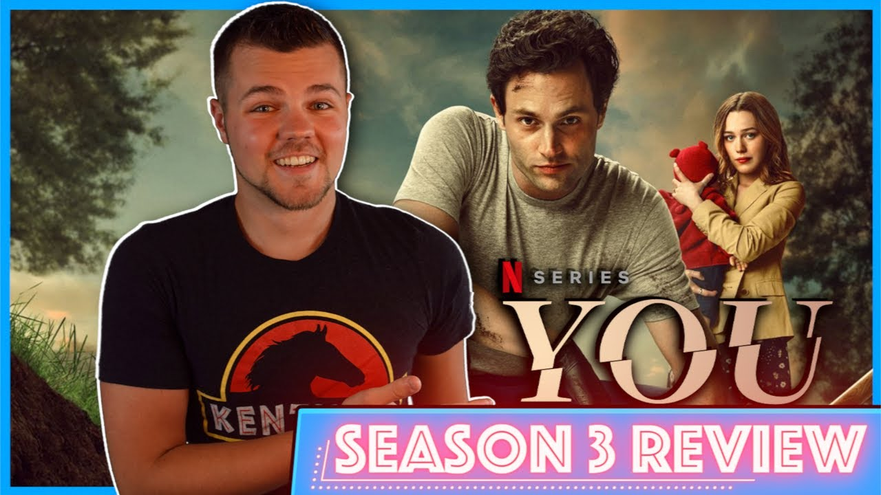Download You Season 3 is WILD - Netflix Review