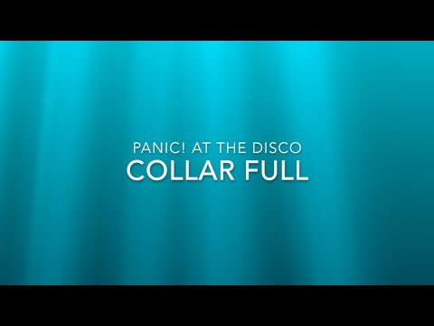 Panic! at the Disco- Collar Full Lyric Video