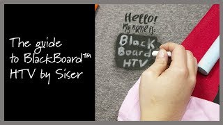 A Guide to BlackBoard™ HTV