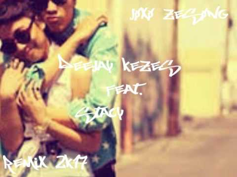 DeeJay Kezes Feat.Stacy | Être Aimé | Remix Style Vibration 2k17