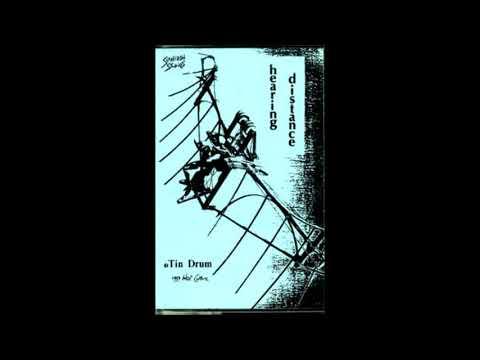 Tin Drum - Hearing Distance [Full Album]