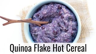 Easy Quinoa Flakes Hot Cereal