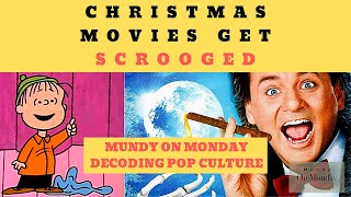 How Christmas Movies Get Scrooged: Mundy On Monday
