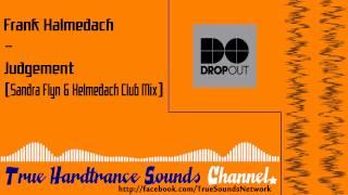 Frank Helmedach - Judgement (Sandra Flyn & Helmedach Club Mix)