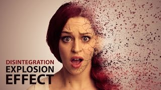 Disintegration Effect | Photoshop Tutorial
