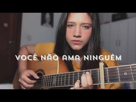 Você não ama ninguém - Beatriz Marques cover
