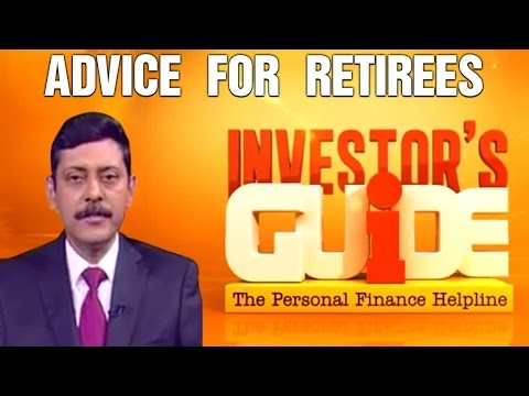 Investor's Guide With Dhirendra Kumar | Advice For Retirees