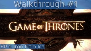 Game of Thrones: A Telltale Games Series - Episode 1: Iron from Ice Walkthrough Part #1 [HD 1080P]