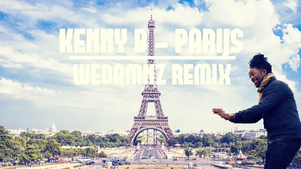 Kenny B - Parijs (WEDAMNZ Remix) [SUPPORTED BY KENNY B]