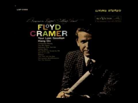 FLOYD CRAMER - Hang On