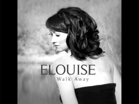 ELOUISE - Walk Away