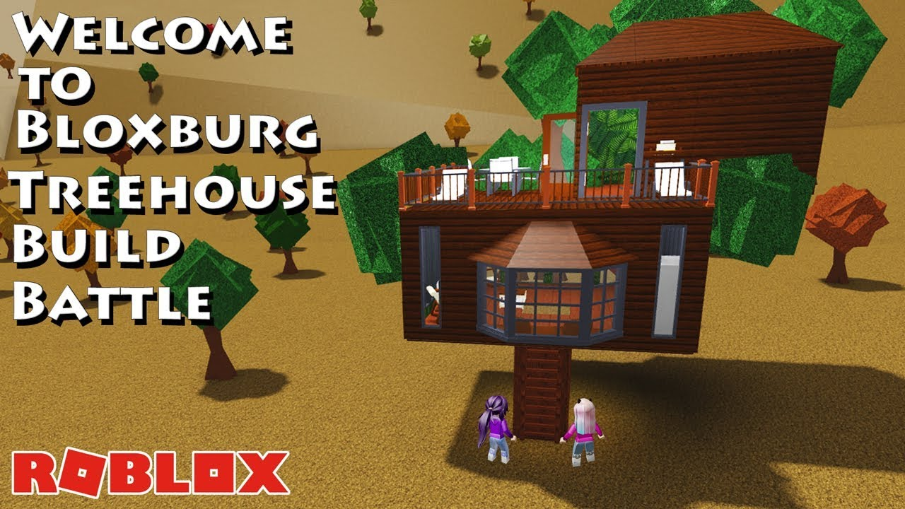 Treehouse Build Battle Roblox Welcome To Bloxburg Youtube