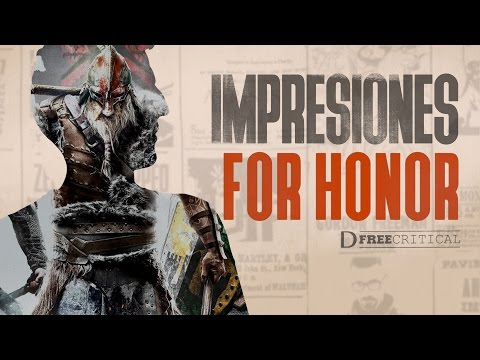 FOR HONOR - Análisis / Impresiones de la ALPHA | DFreeCritical
