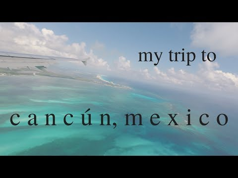cancún, qroo, mexico // travel diary