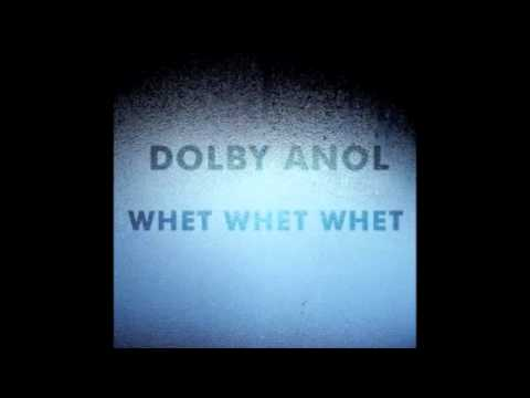 Dolby Anol - Oooft