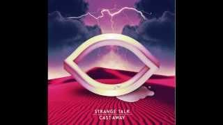 Strange Talk - So So La La