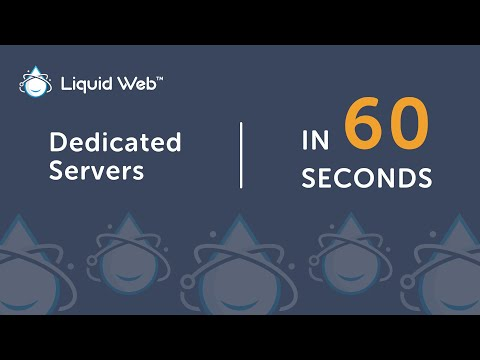 What is a Dedicated Server in 60 Seconds | Liquid Web