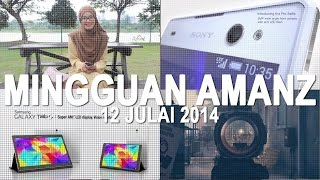 Mingguan Amanz - Xperia C3, Moto G LTE Di Malaysia, Galaxy Tab S