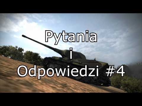 pytania i odpowiedzi 4 world of tanks youtube. Black Bedroom Furniture Sets. Home Design Ideas