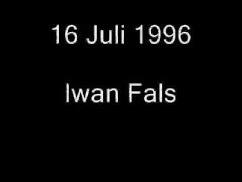 Iwan fals-16 juli 1996