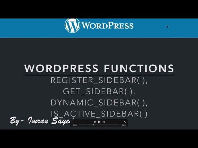 WordPress Functions How to set up Sidebar Widget register sidebar