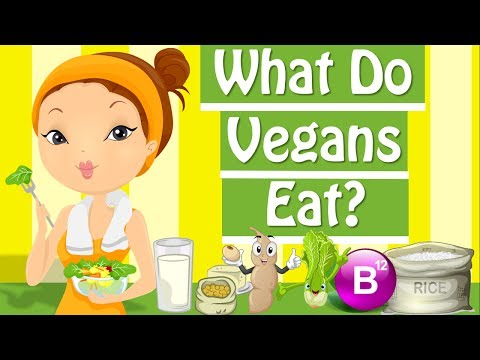 What Is Vegan? What Do Vegans Eat? - The Vegan Diet
