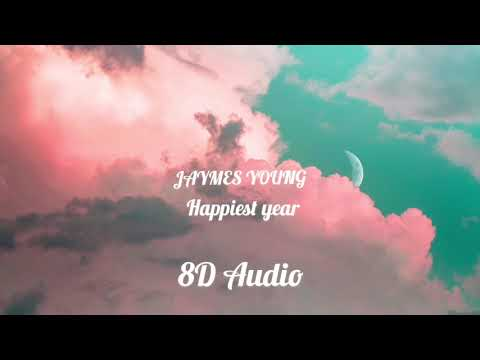 Jaymes Young - Happiest Year (8D Audio) | Aiza Nadeem