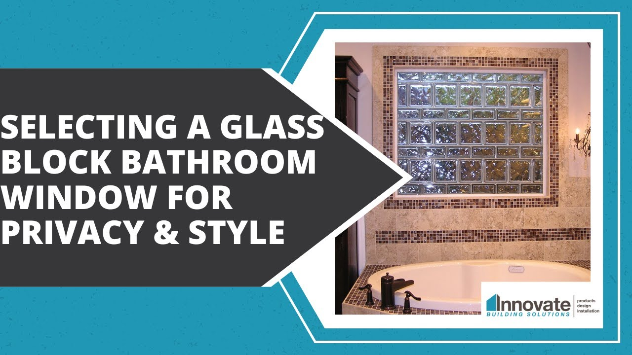 Selecting A Glass Block Bathroom Window, Acrylic Block Shower Window For  Privacy Style Columbus Ohio   YouTube