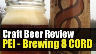 PEI Brewing - 8 Cord DIPA - Craft Beer Review