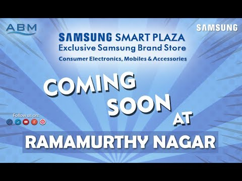 Samsung smart plaza Ramamurthy nagar Bangalore | Coming soon!