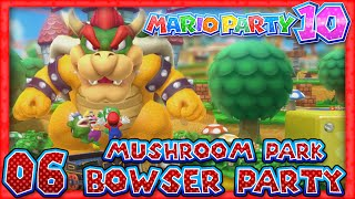 Mario Party 10: Part 06 - Bowser Party: Mushroom Park (5 Player)