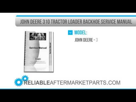 1597 New John Deere 310 Tractor Loader Backhoe Service Manual