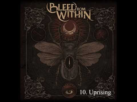 Bleed From Within - Uprising (Full Album)