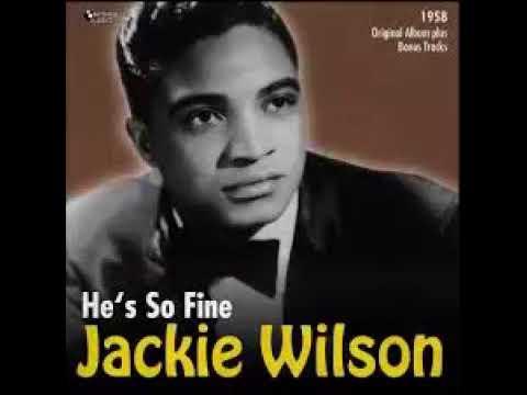 Jackie Wilson He's so fine Full Album
