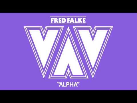 Fred Falke Alpha (Full EP)