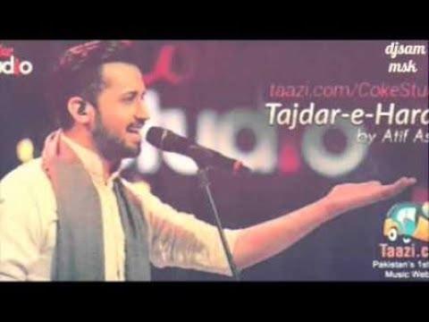 Tajdar e Haram, Atif Aslam Remix by DJSAM MSK & DJRIZWAN MIXING