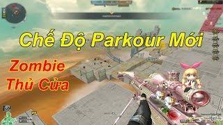 Chế Độ Parkour Mới: Zombie Thủ Chuồng Vừa Pk Vừa Bắn Zom | TQ97