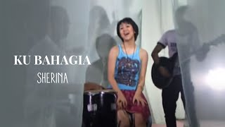 Sherina - Ku Bahagia | Official Video Clip