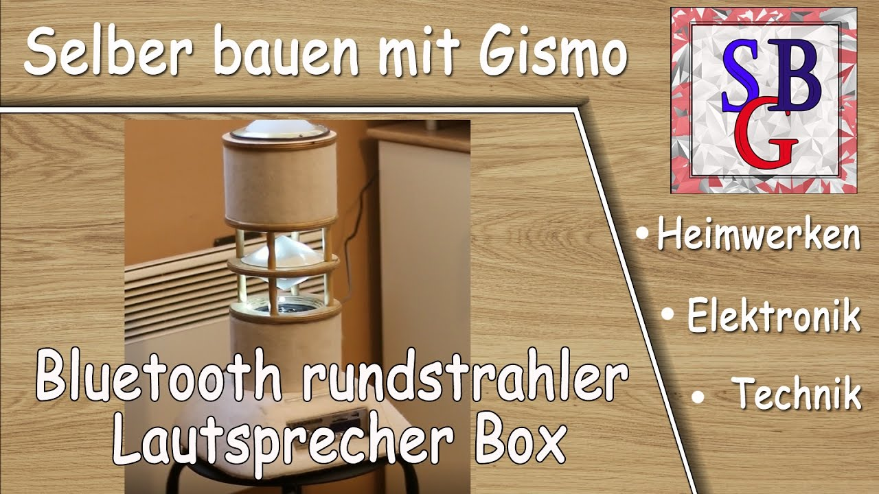 bluetooth rundstrahler lautsprecher box selber bauen deutsch youtube. Black Bedroom Furniture Sets. Home Design Ideas