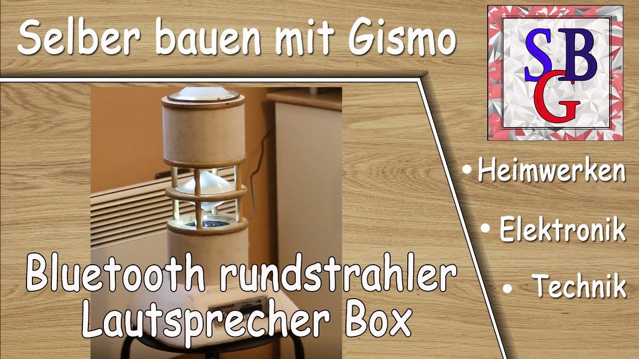 bluetooth rundstrahler lautsprecher box selber bauen deutsch youtube. Black Bedroom Furniture Sets. Home Design Ideas