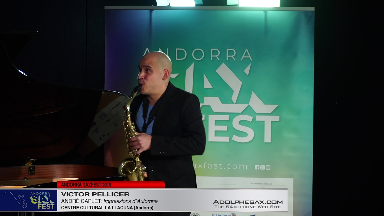 Andorra SaxFest 2019 1st Round   Victor Pellicer   Impressions d´Automne by Andre Caplet