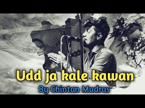 Udd Ja Kaale Kanwan | Unplugged Cover | Gadar | Chintan Mudras | Udit Narayan | Sunny Deol |Ameesha